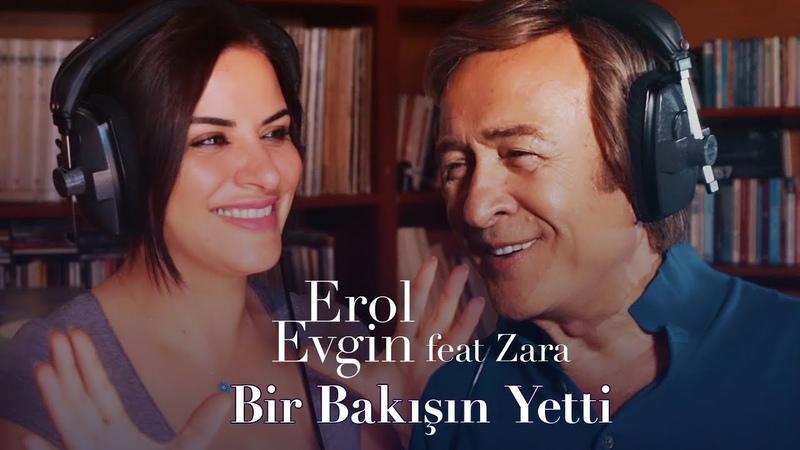 Erol Evgin feat Zara Bir Bakışın Yetti Kamera Arkası Müzik Video