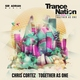 Trance Century Radio - #TranceFresh 80 - Chris Cortez - Together As One (Trance Nation 2016 Anthem)
