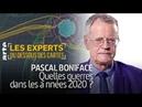 Pascal Boniface Quelles guerres dans les années 2020 Les Experts du Dessous des cartes ARTE