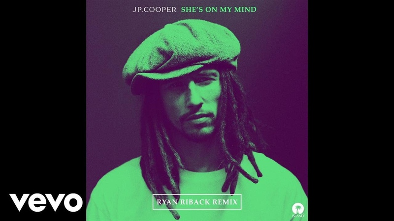 JP Cooper - Shes On My Mind (Ryan Riback Remix)