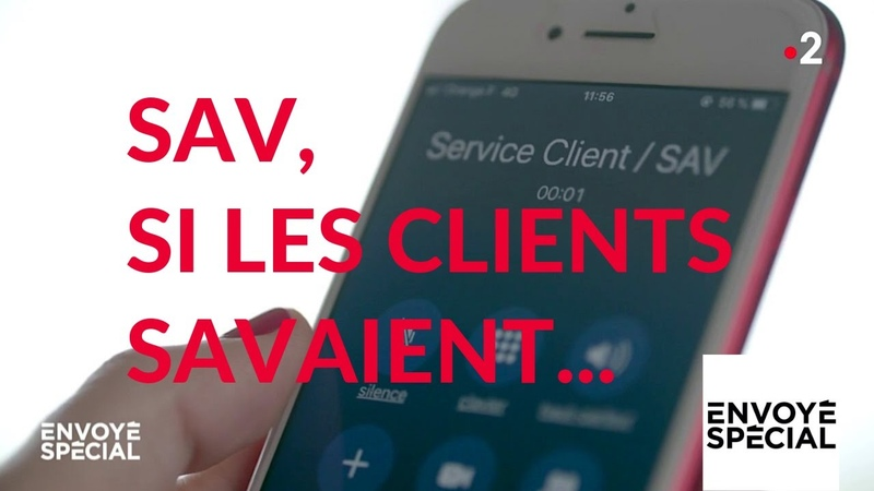 Envoyé spécial SAV si les clients savaient 7 février 2019 France 2