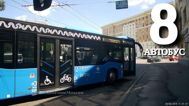 Автобус 8 Велозаводская улица - Южный порт 20 июня 2019