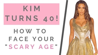 KIM KARDASHIAN TURNS 40: How To Embrace Aging & Get Hotter With Age! | Shallon Lester
