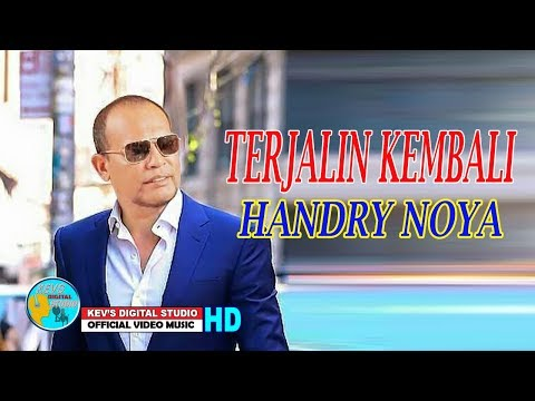 TERJALIN KEMBALI HANDRI NOYA KEVS DIGITAL STUDIO OFFICIAL VIDEO MUSIC