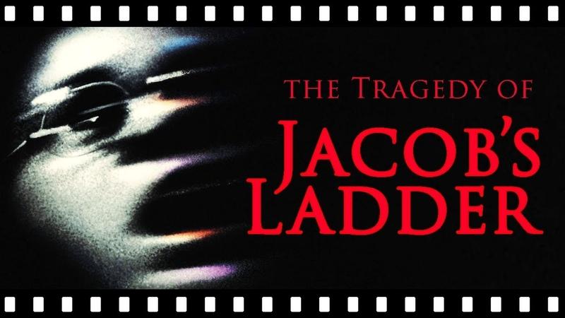 The Tragic Horror of JACOB'S LADDER