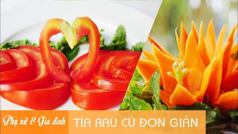Mẹo Vặt - Cách tỉa rau củ đơn giản với cà chua, cà rốt   Phụ Nữ và Gia Đình