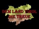 Sing with Karl Dem Land Triol die Treue Ein Kranz vor Bergen Alle Strophen