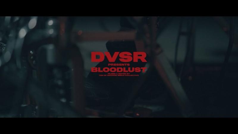 DVSR Bloodlust ft CJ McMahon Offical Music Video