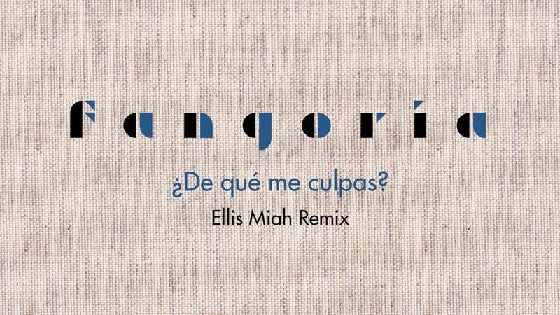 Fangoria ¿De qué me culpas Ellis Miah Remix Audio