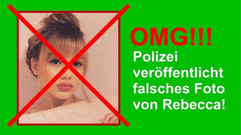 Fall Rebecca Reusch Polizei hat das falsche Foto von Rebecca veröffentlicht!