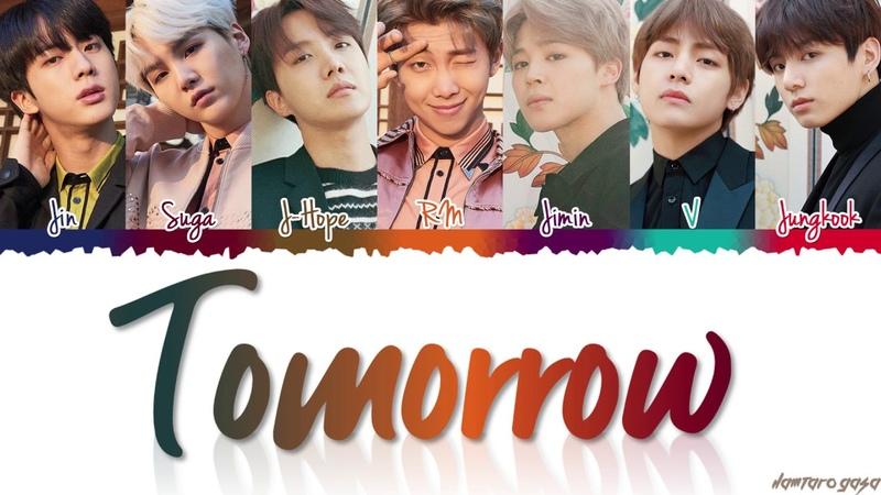 "BTS (방탄소년단) - ""TOMORROW Lyrics [Color Coded_Han_Rom_Eng]"