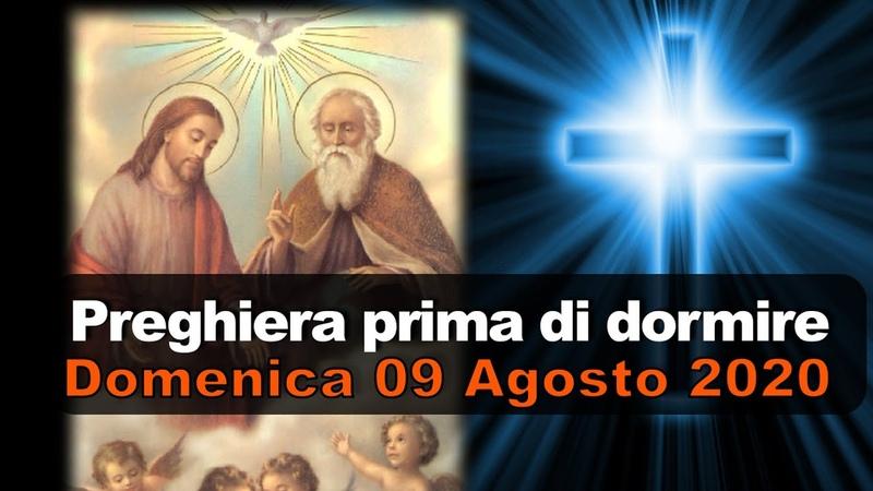 Preghiera prima di dormire DOMENICA 09 AGOSTO 2020 ❤️ O Dio mio re voglio esaltarti