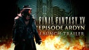 "FINAL FANTASY XV EPISODE ARDYN | ""The Truth of the Lucii"" Launch Trailer (Closed Captions)"