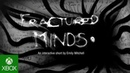Fractured Minds Trailer | Safe In Our World | Xbox One | Reveal Trailer