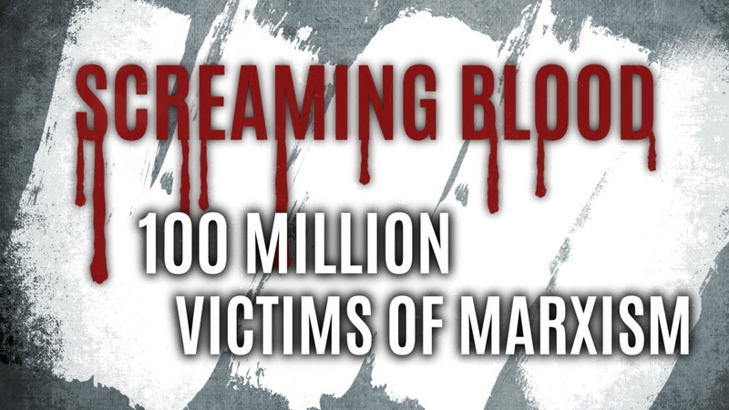 Screaming Blood 100 million victims of Marxism | www.kla.tv