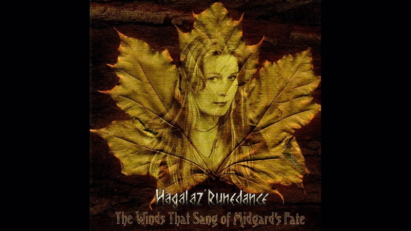 Hagalaz' Runedance - The Winds That Sang of Midgard's Fate (full album)