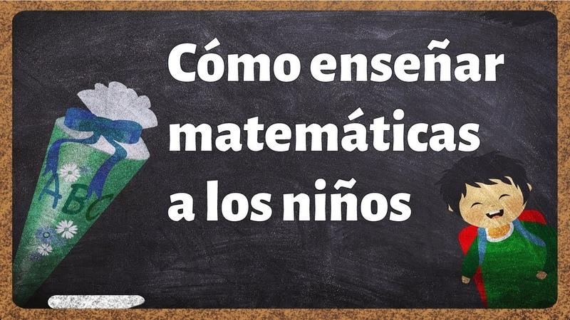 Cómo explicar matemáticas a un niño en Primaria