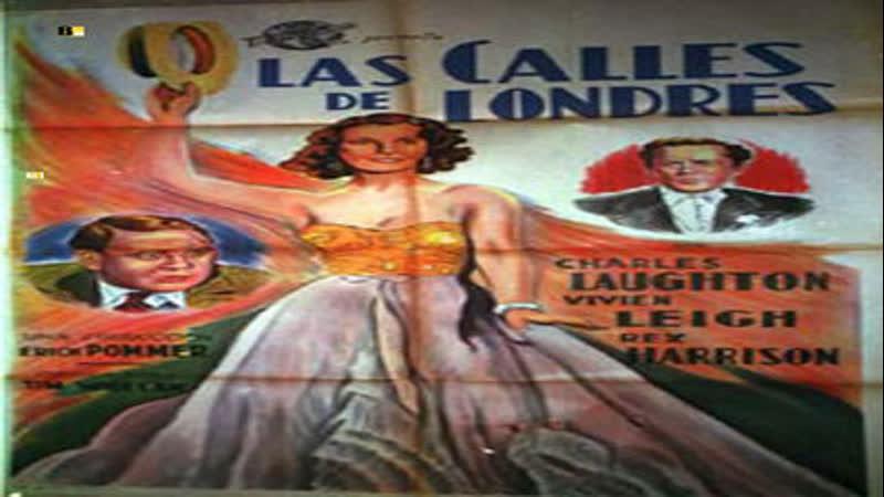 Cine clásico.-Las calles de Londes.- (1938) vose