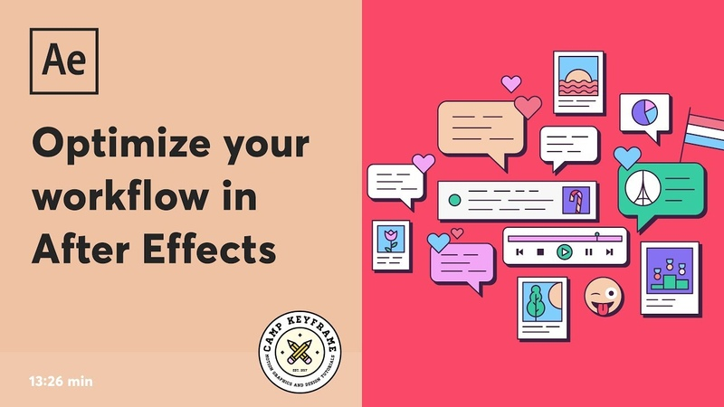 How to optimize your After Effects workflow