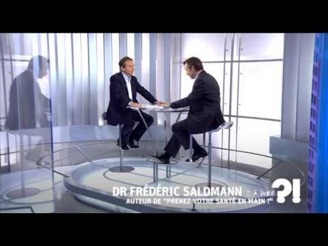 Comment vivre plus longtemps et en bonne santé Frédéric Saldmann cadire 10 04 2015