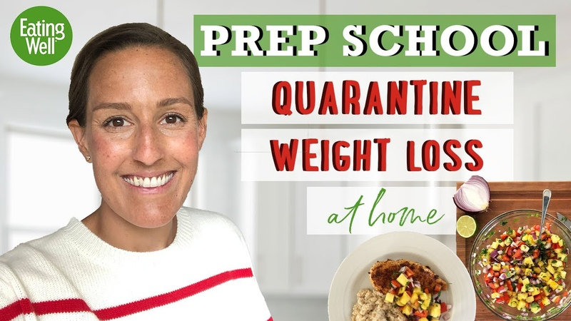 Starting a Weight Loss Plan During Quarantine Diet for Fat Loss Prep School