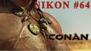 CONAN EXILES   ИДЕМ НА ВУЛКАН   НОЧНОЙ СТРИМ   КОНАН   64