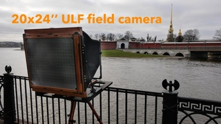 Shooting 20x24'' film on ULTRA LARGE format field camera