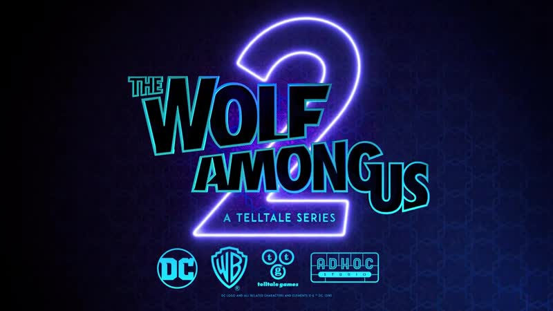 The Wolf Among Us 2 Официальный Трейлер