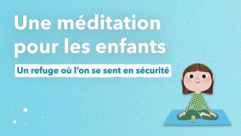 Méditation pour les enfants calme et attentif comme une grenouille