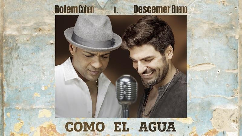כל כך יפה לך Rotem cohen Como El Agua ft Descemer Bueno