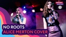 NoRoots Alice Merton(cover)