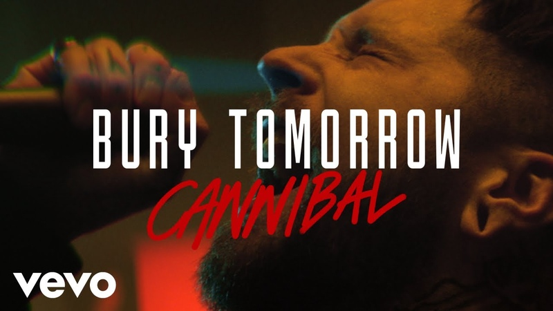 Bury Tomorrow Cannibal Official Video