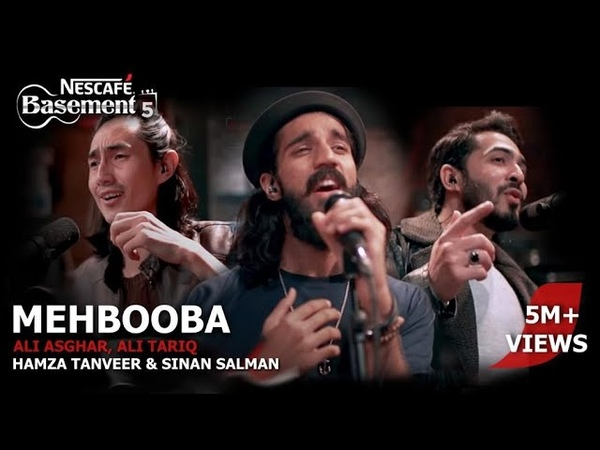 Mehbooba ft. Ali Asghar, Ali Tariq, Hamza Tanveer Sinan Salman   NESCAFÉ Basement Season 5   2019