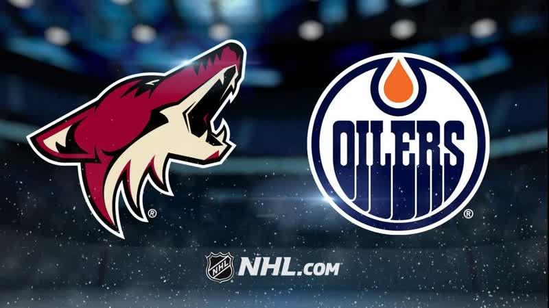 NHL | Arizona Coyotes vs Edmonton Oilers НХЛ | Аризона Койотис и Эдмонтон Ойлерз