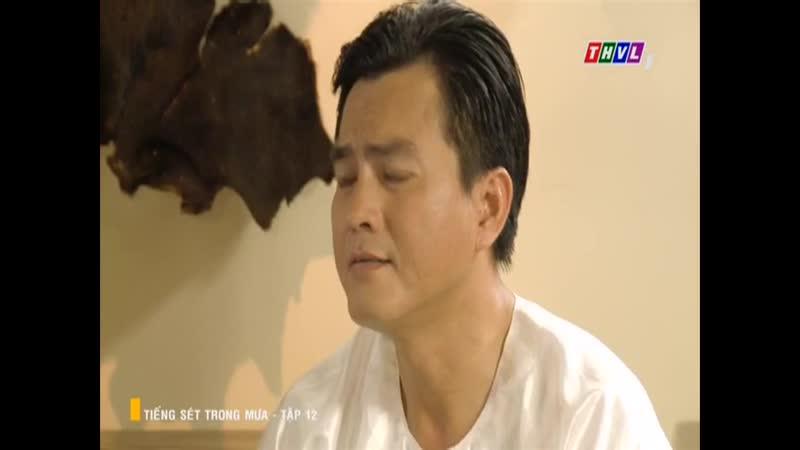 Tiếng Sét Trong Mưa - Tập 12 - ngày 14/09/2019 || Phim Việt Nam THVL1 || Tiếng sét trong mưa - T.12 (14/9/2019)