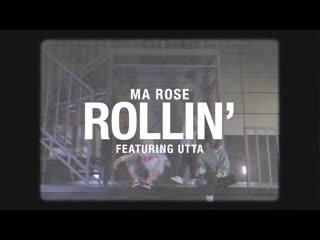Ma rose rollin' (feat. utta)