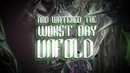 THE UNGUIDED - The Worst Day (Revisited)