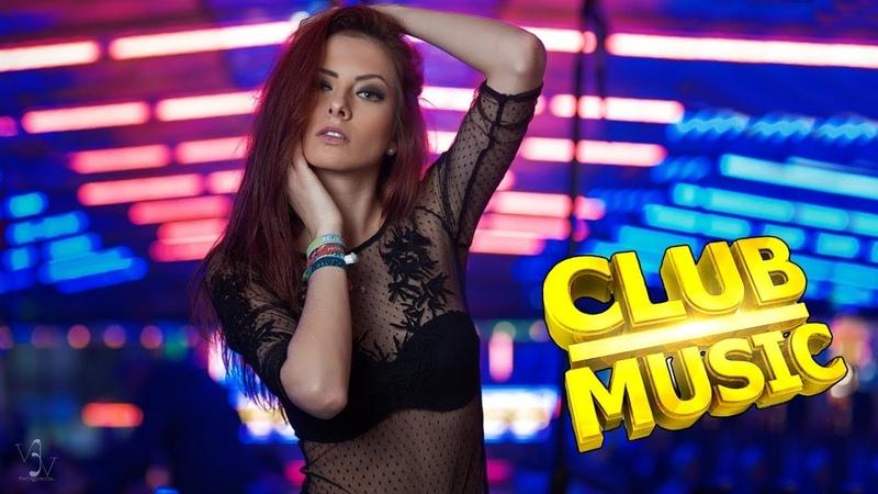 КЛУБНЯК 2019 🔥 Самая Классная Клубная Музыка ELECTRO HOUSE 2019