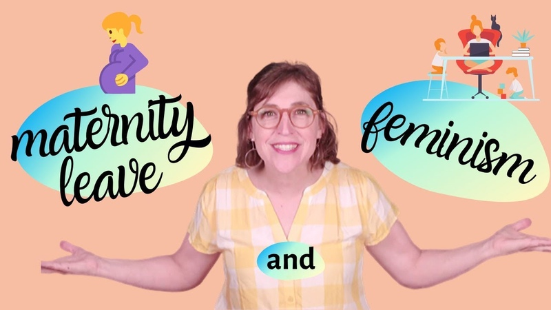 Let's Talk About Maternity Leave and Feminism Mayim Bialik