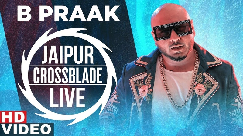 The Musical Journey by B Praak Live at Gaana Crossblade Music Festival Jaipur Speed Records