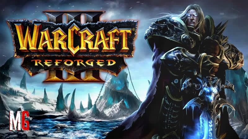 6 WarCraft 3 Reforged ➤ Кампания ПУТЬ ПРОКЛЯТЫХ ВТОРЖЕНИЕ В КАЛИМДОР Высокая сложность