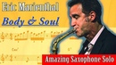 Eric Marienthal Body and Soul Solo Full Transcription Live With Bobby Shew