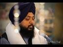 Bhai Anantvir Singh Daras Tere Ki Pyaas Man Laagi Vaheguroo Simran