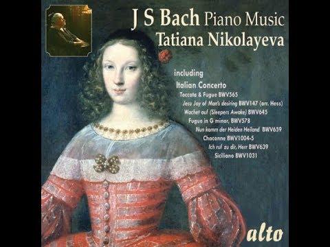 Tatiana Nikolayeva Chaconne in D Minor BWV 1004