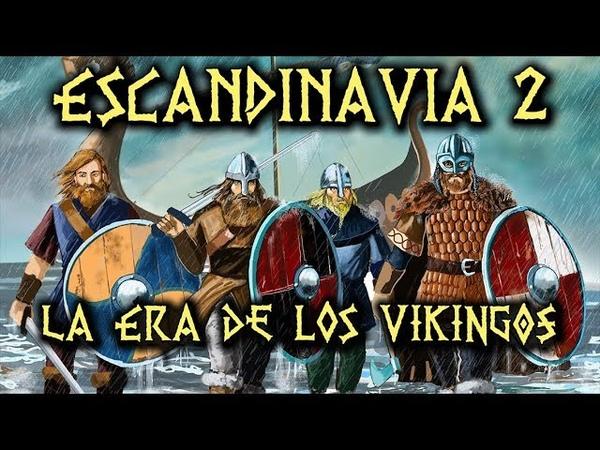 ESCANDINAVIA 2: La Era de los Vikingos - Reyes, normandos y varegos (Documental Historia)