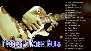 Best Electric Blues Compilation - Greatest Electric Blues Music