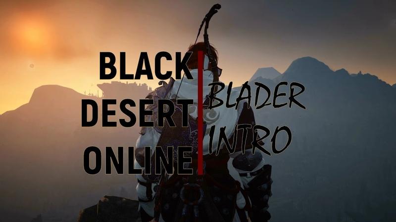 Black Desert Online Blader Intro