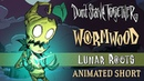 Don't Starve Together: Lunar Roots [Wormwood Animated Short]