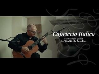 Capriccio Italico - Vito Nicola Paradiso | Salvador Cortez