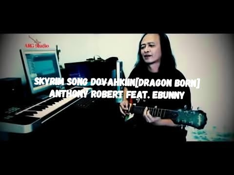 Skyrim Song Dovahkiin Dragon Born Anthony Robert feat Ebunny
